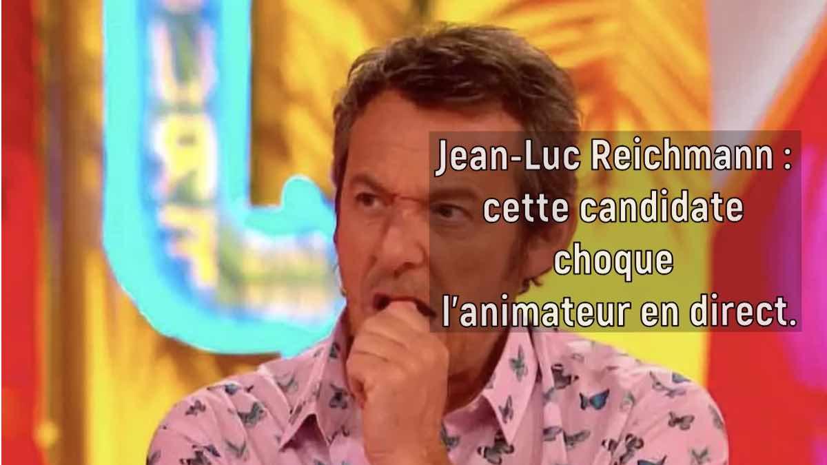 Jean Luc Reichmann clash une candidate